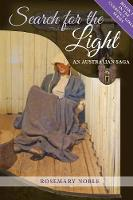 Search for the Light An Australian Saga by Rosemary Noble