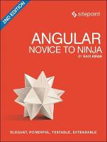 Angular: Novice to Ninja by Ravi Kiran