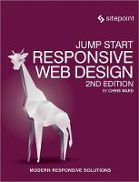 Jump Start Responsive Web Design by Chris Ward