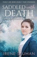 Saddled with Death by Irene Sauman