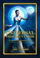 Universal Prophecy Cards by Julie (Julie McKenzie) McKenzie