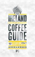 Ireland Independent Coffee Guide No.1 by Kathryn Lewis