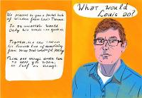 What Would Louis Do? The Louis Theroux Quote Book by Aart-Jan Venema