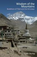 Wisdom of the Mountains Buddhism of Tibet and the Himalaya by