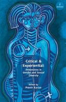 Critical & Experiential Dimensions in Gender and Sexual Diversity by Previn Karian