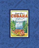 Comida Cubana A Cuban Culinary Journey by Marcella Kriebel
