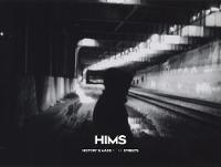 Hims: History Is Made In The Streets by Hims