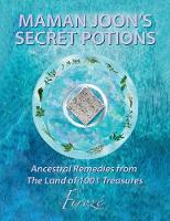 Mamanjoon's Secret Potions Ancestral Remedies from the Land of 1001 Treasures by Firoze, Sue Climpson