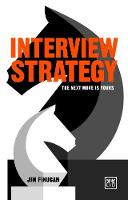Interview Strategy The Next Move is Yours by