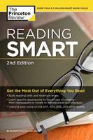 Reading Smart, 2Nd Edition by Princeton Review