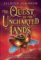 Quest to the Uncharted Lands by Jaleigh Johnson