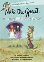 Nate the Great and the Missing Birthday Snake by Andrew Sharmat, Marjorie Weinman Sharmat