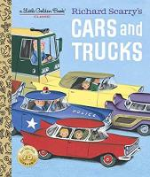 Richard Scarry's Cars and Trucks by Richard Scarry, Richard Scarry