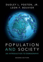 Population and Society An Introduction to Demography by Dudley L., Jr. Poston, Leon F. Bouvier