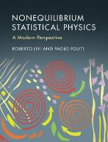 Nonequilibrium Statistical Physics A Modern Perspective by Paolo Politi, Roberto Livi