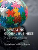 Navigating Global Business A Cultural Compass by Simcha (Tel-Aviv University) Ronen, Oded (Ohio State University) Shenkar