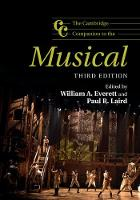 The Cambridge Companion to the Musical by William A. (University of Missouri, Kansas City) Everett