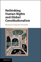 Rethinking Human Rights and Global Constitutionalism From Inclusion to Belonging by Ekaterina Yahyaoui (National University of Ireland, Galway) Krivenko