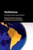 Multilatinas Strategies for Internationalisation by Veneta (Universidad de los Andes, Colombia) Andonova