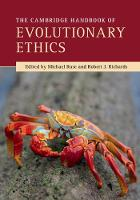 The Cambridge Handbook of Evolutionary Ethics by Michael (Florida State University) Ruse