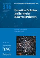 Formation, Evolution, and Survival of Massive Star Clusters (IAU S316) by Corinne Charbonnel