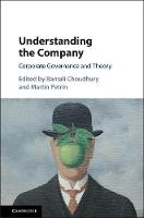 Understanding the Company Corporate Governance and Theory by Barnali (University College London) Choudhury