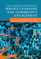 The Cambridge Handbook of Service Learning and Community Engagement by Corey Dolgon