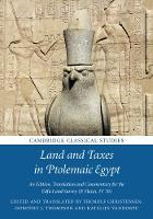 Land and Taxes in Ptolemaic Egypt An Edition, Translation and Commentary for the Edfu Land Survey (P. Haun. IV 70) by Thorolf (University of Cambridge) Christensen