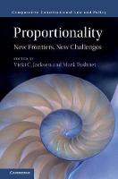 Proportionality New Frontiers, New Challenges by Vicki C. (Harvard Law School, Massachusetts) Jackson