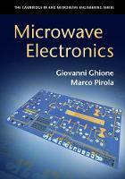 Microwave Electronics by Giovanni (Politecnico di Torino) Ghione, Marco (Politecnico di Torino) Pirola