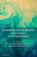 Commercial Remedies: Resolving Controversies by Graham (University of Cambridge) Virgo