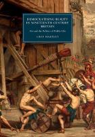 Democratising Beauty in Nineteenth-Century Britain Art and the Politics of Public Life by Lucy (University of Michigan, Ann Arbor) Hartley