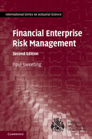 Financial Enterprise Risk Management by Paul (University of Kent, Canterbury) Sweeting