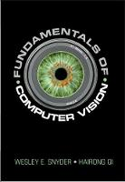Fundamentals of Computer Vision by Wesley E. (North Carolina State University) Snyder, Hairong (University of Tennessee) Qi