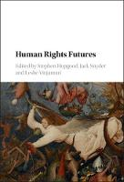 Human Rights Futures by Stephen (School of Oriental and African Studies, University of London) Hopgood