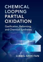 Chemical Looping Partial Oxidation Gasification, Reforming, and Chemical Syntheses by Liang-Shih Fan