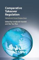 Comparative Takeover Regulation Global and Asian Perspectives by Umakanth (National University of Singapore) Varottil