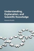 Understanding, Explanation, and Scientific Knowledge by Kareem (Middlebury College, Vermont) Khalifa