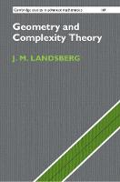 Geometry and Complexity Theory by J. M. (Texas A & M University) Landsberg