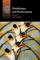 Mindfulness and Performance by Amy L., Ed.D. (Boston University) Baltzell