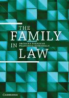 The Family in Law by Archana (Macquarie University, Sydney) Parashar, Francesca (Macquarie University, Sydney) Dominello
