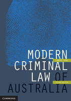Modern Criminal Law of Australia by Jeremy (University of Melbourne) Gans