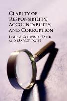 Clarity of Responsibility, Accountability, and Corruption by Leslie A. (Rice University, Houston) Schwindt-Bayer, Margit (Washington University, St Louis) Tavits
