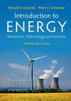Introduction to Energy Resources, Technology, and Society by Edward S. (Polytechnic University, New York) Cassedy, Peter Z. (Butler University, Indiana) Grossman
