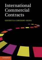 International Commercial Contracts Applicable Sources and Enforceability by Giuditta (Universitetet i Oslo) Cordero-Moss