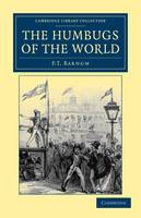 The Humbugs of the World by P. T. Barnum