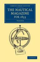 The Nautical Magazine for 1833 by Various, Various Authors