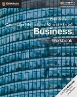 Cambridge International AS and A Level Business Workbook by Peter Stimpson