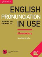 English Pronunciation in Use Elementary Book with Answers and Downloadable Audio by Jonathan Marks