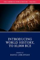 The Cambridge World History: Volume 1, Introducing World History, to 10,000 BCE by David Christian